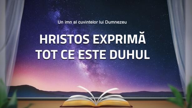 185 Hristos exprimă tot ce este Duhul